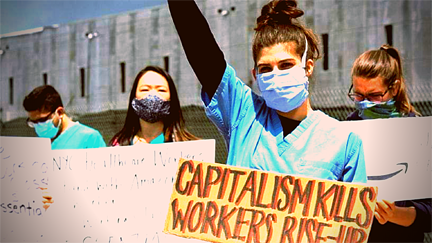 Women with picket sign-Capitalism Kills, Workers Rise up!- and raised fists